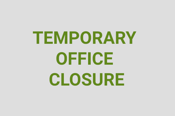 Temporary Office Closure